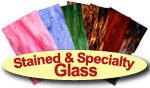 Stained & Specialty Glass