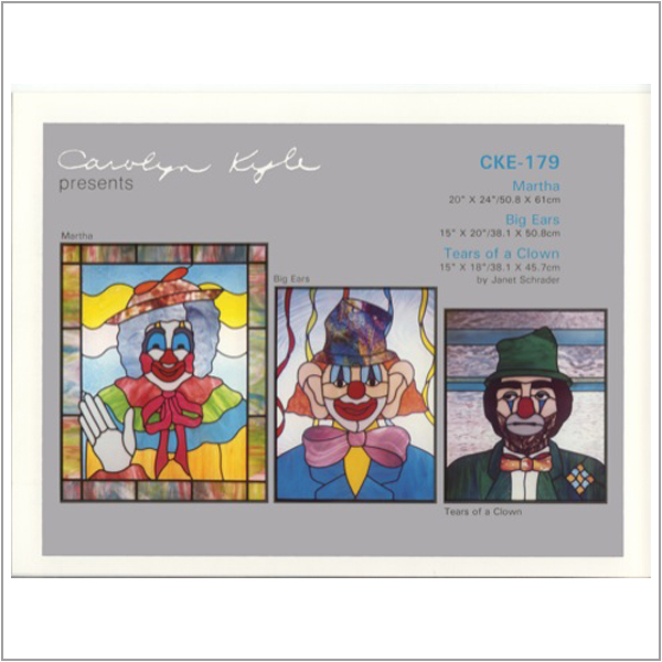 CKE-179 Martha/Big Ears/Tears of a Clown (Stained Glass Full Size Patterns)